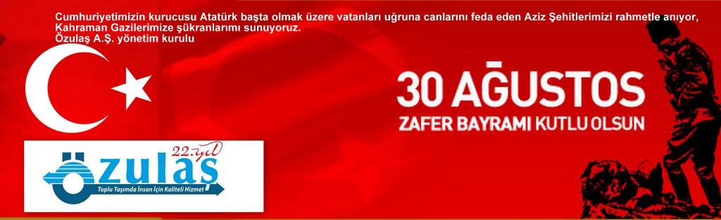 30 A�ustos Zafer Bayram� Kutlu Olsun.