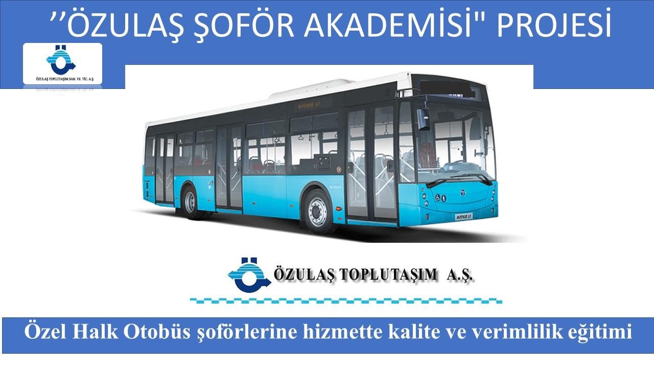 Özel Halk Otobüs þoförlerine hizmette kalite ve verimlilik eðitimi