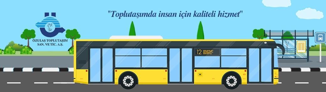 Özulas Toplu Taþým A.Þ. Özel Halk otobüsleri